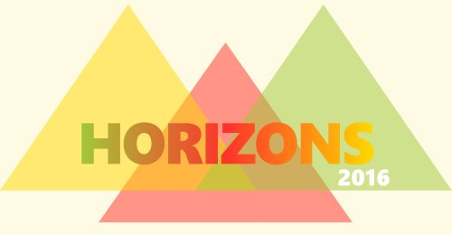Horizons 2016 - 3rd international collaborative and dialogical symposium