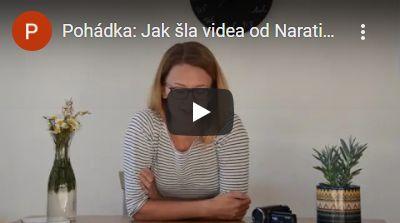 Pohádka: Jak šla videa od Narativu do světa